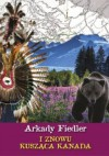 I znowu kusząca Kanada - Arkady Fiedler