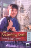 The Bewitching Braid - Henrique De Sen Fernandes, David Brookshaw