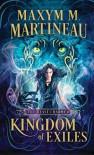 Kingdom of Exiles (The Beast Charmer #1) - Maxym McKay Martineau
