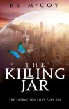 The Killing Jar - R.S. McCoy