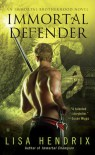 Immortal Defender - Lisa Hendrix
