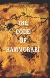 The Code of Hammurabi - Hammurabi