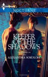 Keeper of the Shadows - Alexandra Sokoloff