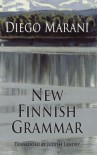 New Finnish Grammar (Dedalus Europe 2011) - Diego Marani