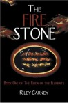 The Fire Stone - Riley Carney