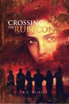 Crossing the Rubicon - R.C. Richter