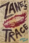Zane's Trace - Allan Wolf