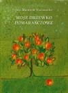 Moje drzewko pomarańczowe  - José Mauro de Vasconcelos