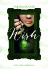 Wish (Capstone Young Readers: Faerieground) - Beth Bracken