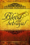 Blood and Betrayal (The Emperor's Edge, #5) - Lindsay Buroker