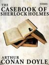 The Casebook of Sherlock Holmes -  Arthur Conan Doyle