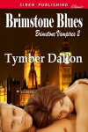 Brimstone Blues  (Brimstone Vampires #2) - Tymber Dalton