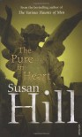 The Pure in Heart - Susan Hill