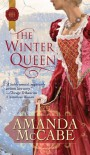 The Winter Queen (Harlequin Historical) - Amanda Mccabe