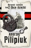 Obce ścieżki - Andrzej Pilipiuk