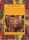 Glorafilia: The Ultimate Needlepoint Collection - Carole Lazarus, Jennifer Berman