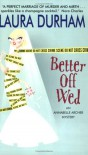 Better Off Wed - Laura Durham
