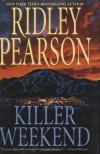 Killer Weekend - Ridley Pearson