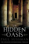 The Hidden Oasis - Paul Sussman