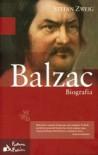 Balzac. Biografia - Stefan Zweig
