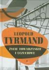 Życie towarzyskie i uczuciowe - Leopold Tyrmand