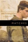 Matches - Alan Kaufman