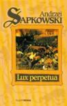 Lux Perpetua - Sapkowki Andrzej