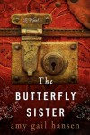 The Butterfly Sister - Amy Gail Hansen