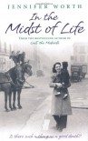 In the Midst of Life - Jennifer Worth