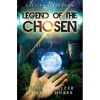 Legend of the Chosen (Destiny's Kingdom #1) - Jennifer Selzer,  Daniel Huber