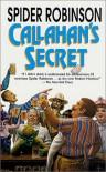 Callahan's Secret (Callahan's Crosstime Saloon Series) - Spider Robinson