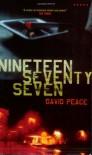 Nineteen Seventy Seven - David Peace