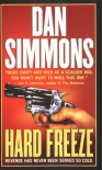 Hard Freeze: A Joe Kurtz Novel - Dan Simmons