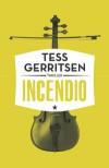 Incendio - Els Franci-Ekeler, Tess Gerritsen