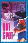 Hot Spot - Michael Craft