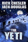 The Yeti: A Novel - Rick Chesler, Jack Douglas