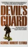 DEVILS GUARD - George R. Elford