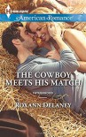 The Cowboy Meets His Match (Harlequin American RomanceFatherhood) - Roxann Delaney
