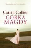 Córka Magdy - Catrin Collier