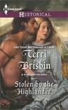 Stolen by the Highlander (A Highland Feuding) - Terri Brisbin