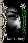 Moonchild (Moonchild, #1) - Kate L. Mary