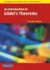 An Introduction to Gödel's Theorems - Peter Smith