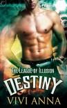 The League of Illusion: Destiny - Vivi Anna