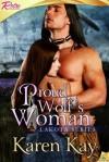 Proud Wolf's Woman: Lakota - Karen Kay