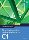 Edexcel As And A Level Modular Mathematics Core Mathematics 1 C1 - Keith Pledger