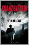 Frankenstein. L'immortale - Tullio Dobner, Dean Koontz