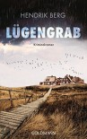 Lügengrab: Kriminalroman - Hendrik Berg