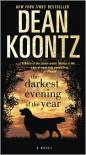 Darkest Evening of the Year - Dean Koontz