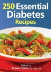 250 Essential Diabetes Recipes - Sharon Zeiler