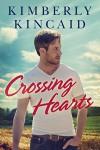 Crossing Hearts (The Cross Creek Series) - Kimberly Kincaid